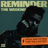 Reminder (Remix) [feat. A$AP Rocky & Young Thug] - Single, The Weeknd