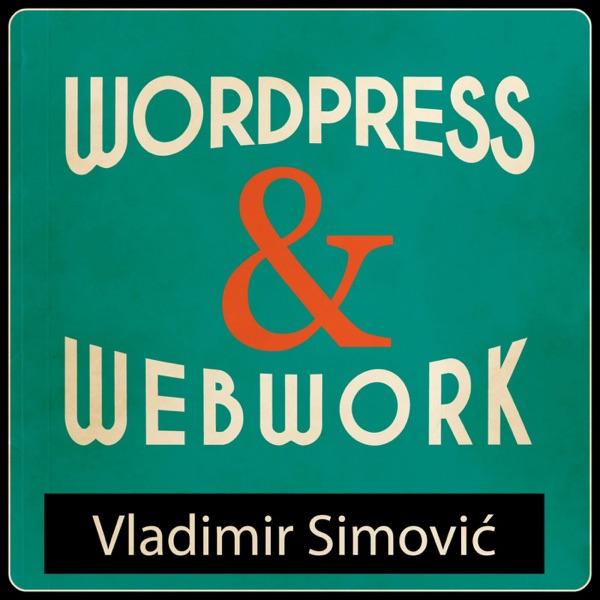 WordPress & Webwork Podcast