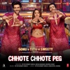 Chhote Chhote Peg (From