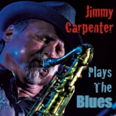 Jimmy Carpenter - Plays the Blues  artwork