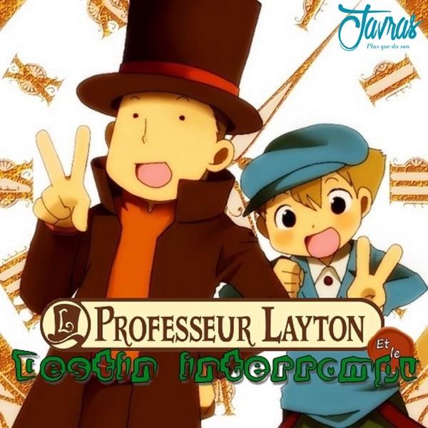 Le Professeur Layton et le destin interrompu