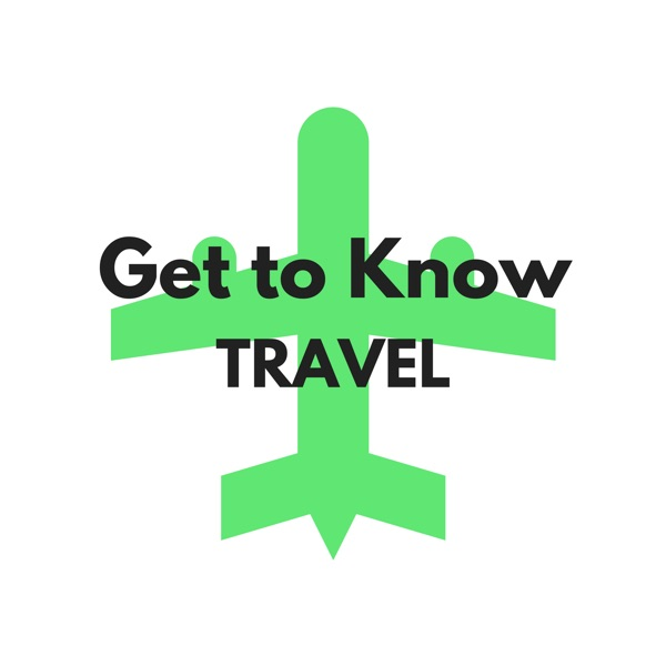 Get to Know Travel