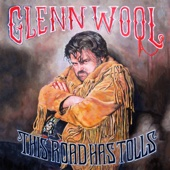 Glenn Wool - This Road Has Tolls artwork