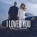 DJ Sava feat. Irina Rimes I Loved You