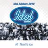 Idol Allstars 2010 - All I Need Is You bild