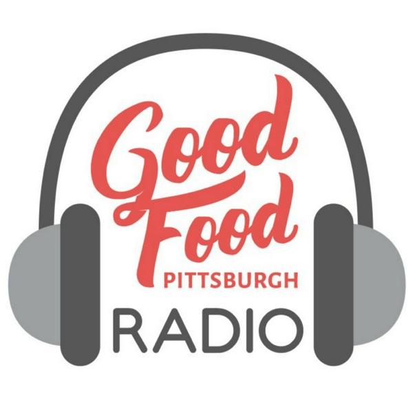 Good Food Pittsburgh Radio