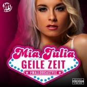 Mia Julia - Geile Zeit Grafik