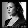Tell Me You Love Me (NOTD Remix) - Single, Demi Lovato