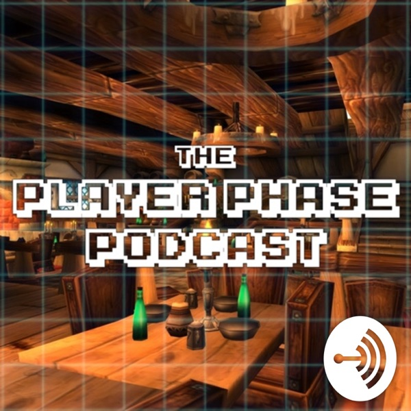 Player Phase Podcast