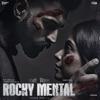 Rocky Mental (Original Motion Picture Soundtrack) - EP