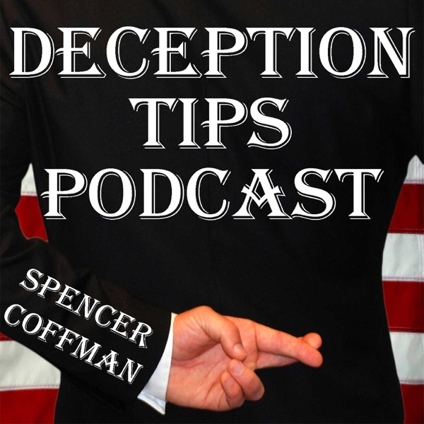 Deception Tips Podcast