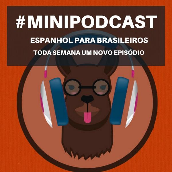 Minipodcast: Espanhol para brasileiros