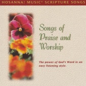 Hosanna! Music Scripture Songs: Songs of Praise and Worship