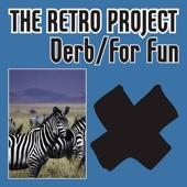 The Retro Project - Derb / for Fun - EP artwork