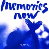 Memories Now - Single, Vama