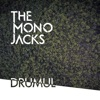 Drumul - Single, The Mono Jacks