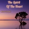 The Spirit of the Heart - Single