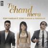 Tu Chand Mera feat Sonu Kakkar Pardhaan Single