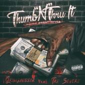 Thumb'n Thru It (feat. Tre Severe)
