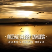 Ocean Sleep Waves 50: Lullaby & Nursery Rhymes, Music for Deep Sleep, Guided Meditation to Help You with Healthful Sleep, Rest & Relax