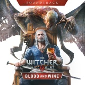 The Witcher 3: Wild Hunt - Blood and Wine (Soundtrack)