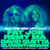 All the Way Up (Remix) [feat. French Montana & Infared] - Single, Fat Joe, Remy Ma, David Guetta & GLOWINTHEDARK