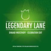 Dinand Woesthoff - Legendary Lane (Celebration Edit)