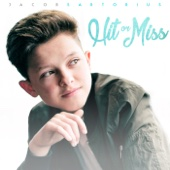 Jacob Sartorius - Hit or Miss