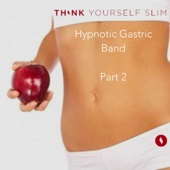 Hypnotic Gastric Band Part 2: Reinforcement of Surgery Effects