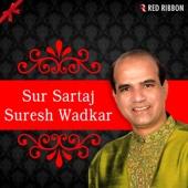 Sur Sartaj Suresh Wadkar