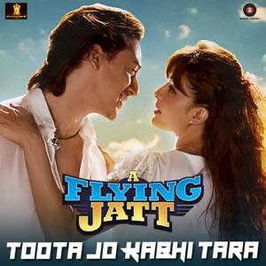 Chord Guitar and Lyrics A FLYING JATT – Toota Jo Kabhi Tara
