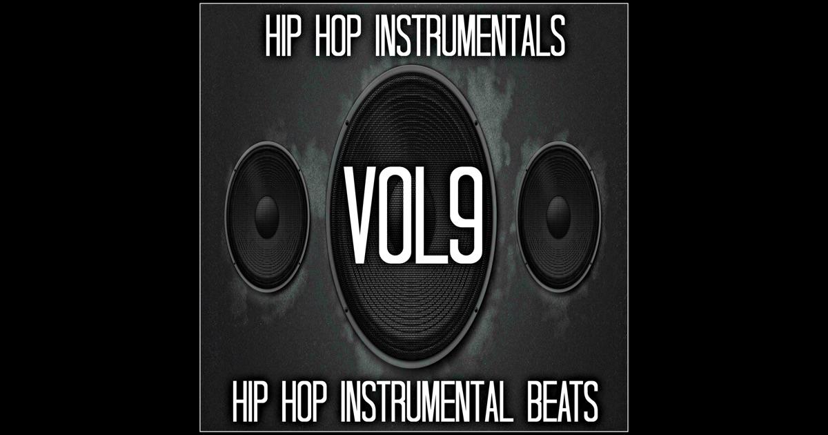 Hip Hop Instrumental Beats, Vol. 9 by Hip Hop ...