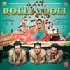 Dolly Ki Doli (Original Motion Picture Soundtrack) - EP