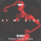 [Descargar Mp3] Ay Mi Dios (feat. Pitbull, Yandel & Chacal) MP3