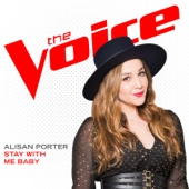 Stay With Me Baby (The Voice Performance) Alisan Porter