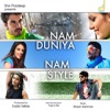 Nam Duniya Nam Style Original Motion Picture Soundtrack EP
