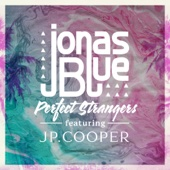 Listen to Perfect Strangers (feat. JP Cooper) music video