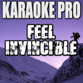 Feel Invincible (Originally Performed by Skillet) [Instrumental Version]