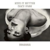 Kiss It Better (Dance Remix) - EP