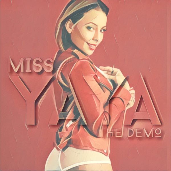 Miss YaYa - The Demo (2016) [MP3 @320 Kbps]
