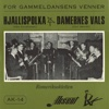 For Gammeldansens Venner - Single