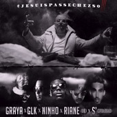 Jesuispasséchezso : Episode 3 / Graya x Ninho x GLK x Riane x Le S - Single