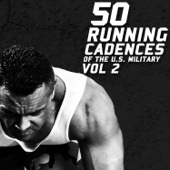 50 Running Cadences of the U.S. Military, Vol. 2