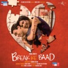 Break Ke Baad (Original Motion Picture Soundtrack)