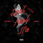 Don't Hurt Me - DJ Mustard, Nicki Minaj & Jeremih Cover Art
