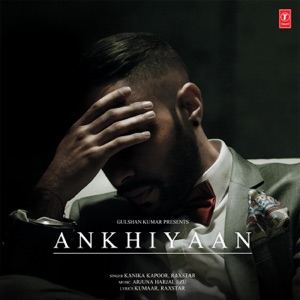 Chord Guitar and Lyrics RAXSTAR – Ankhiyaan Chords and Lyrics