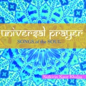 Universal Prayer (Songs of the Soul)