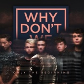 Only the Beginning - EP - Why Don't We Cover Art
