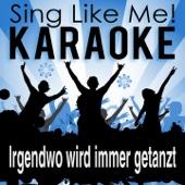 Irgendwo wird immer getanzt (Karaoke Version)