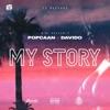 My Story (feat. Davido) - Single, Popcaan